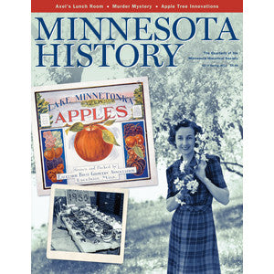 Minnesota History Quarterly Spring 2011 (62:5)