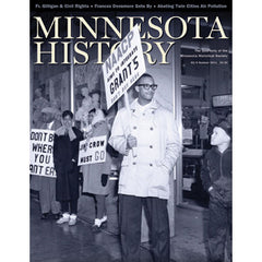 Minnesota History Quarterly Summer 2011 (62:6)