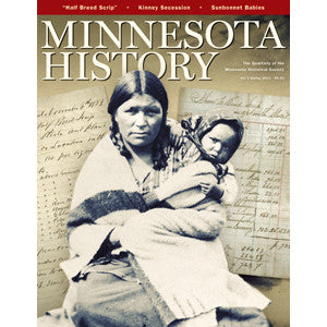 Minnesota History Quarterly Spring 2010 (62:1)