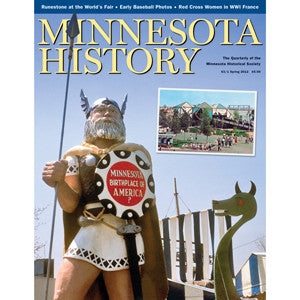 Minnesota History Quarterly Spring 2012 (63:1)