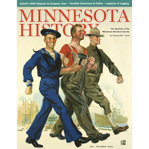 Minnesota History Quarterly Spring 2013 (63:5)
