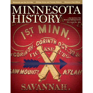 Minnesota History Quarterly Summer 2013 (63:6)