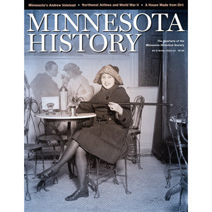 Minnesota History Quarterly Winter 2013-14 (63:8)