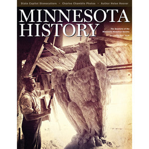 Minnesota History Quarterly Spring 2014 (64:1)