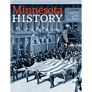Minnesota History Quarterly Summer 2015 (64:6)