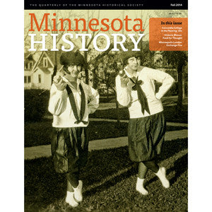 Minnesota History Quarterly Fall 2014 (64:3)