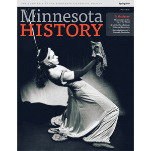 Minnesota History Quarterly Spring 2016 (65:1)