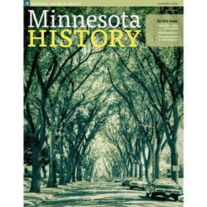 Minnesota History Quarterly Summer 2016 (65:2)