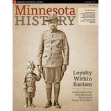 Minnesota History Quarterly Summer 2017 (65:6)