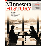 Minnesota History Quarterly Volume 66, Issue 3