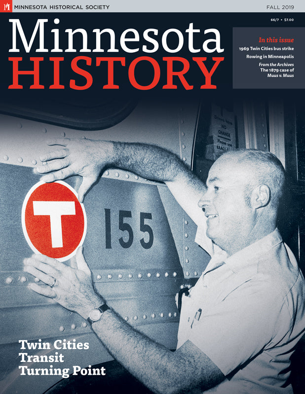 Minnesota History Magazine Fall 2019 (66:7)