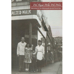We Knew Who We Were: Memories of the Minneapolis Jewish North Side DVD