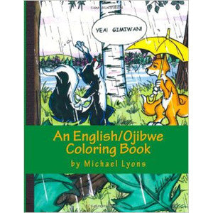Yea! Gimiwan! An English/Ojibwe Coloring Book