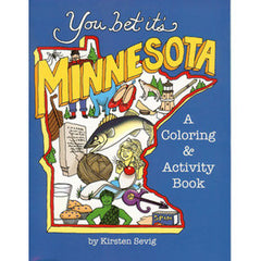 You Bet It's Minnesota Coloring and Activity Book