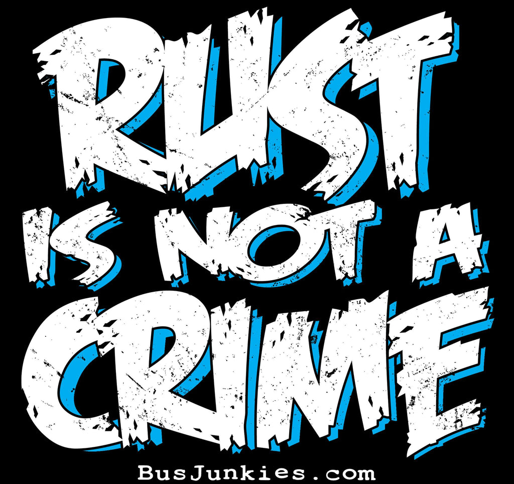 Sticker - 'Rust Is Not A Crime'