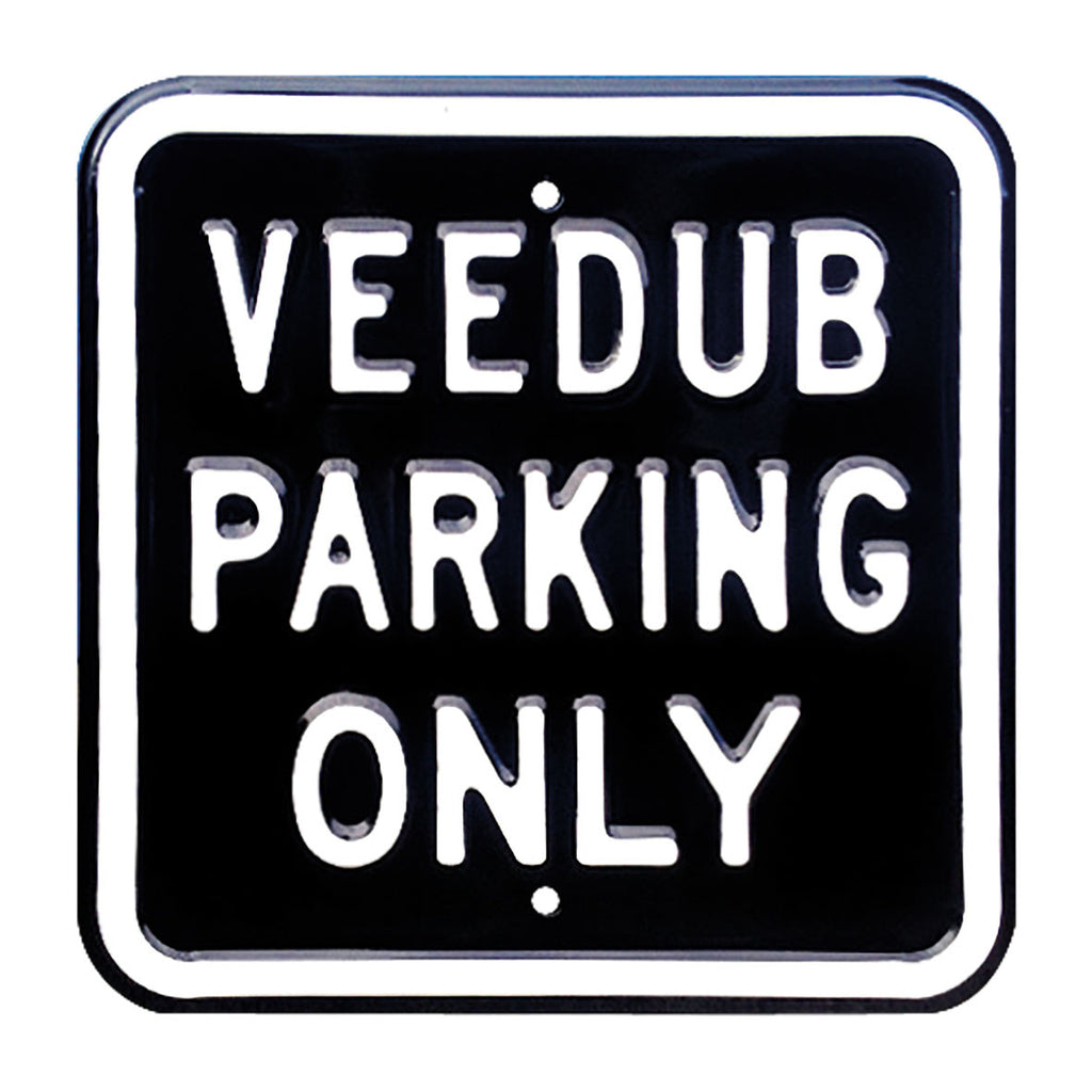 Veedub Parking Only Steel Sign - Black - Cool VW Stuff