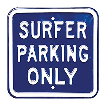 Red Hot Lemon Heavy Duty Steel Parking Sign - Surfer Parking Only