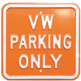 VW Parking Only Steel Sign - Orange