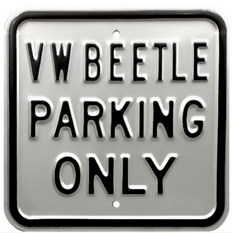 VW Beetle Parking Only Steel Sign - Silver