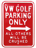 VW Golf Parking Only Steel Sign - Red - Cool VW Stuff  - 1