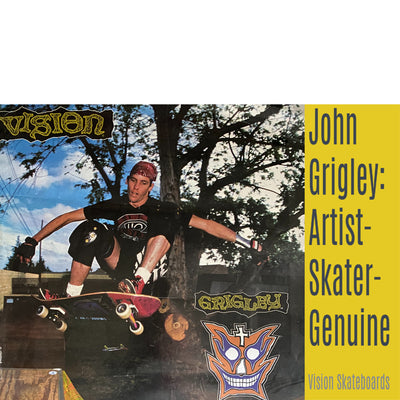 John Grigley: An Artist, A Skater and Genuine person