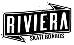 <center>RIVIERA SKATEBOARDS</center>