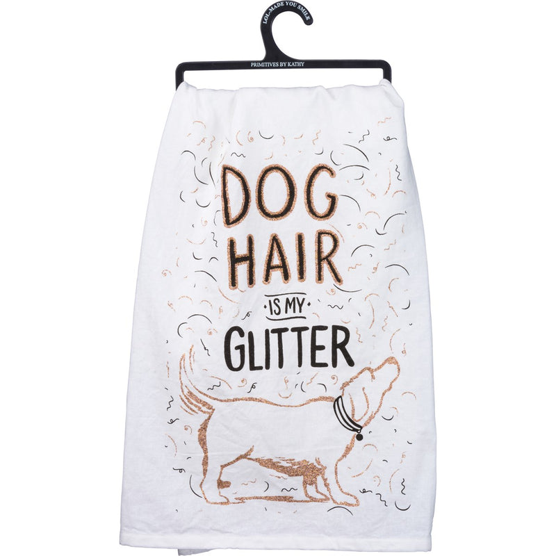 Dog Hair Is My Glitter Dish Towel