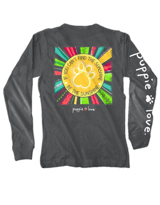 Be The Sunshine Pup Long Sleeve Tee By Puppie Love (Pre-Order 2-3 Weeks)