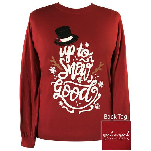 Up To Snow Good Long Sleeve Tee By Girlie Girl Originals