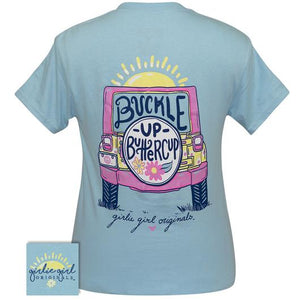 Buckle Up Buttercup Tee By Girlie Girl Originals (Pre-Order 2-3 Weeks)