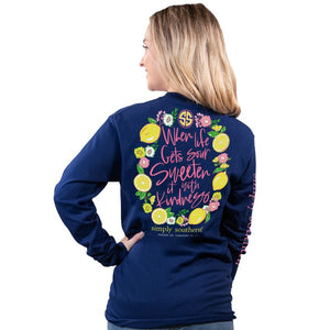 When Life Gets Sour Long Sleeve Tee by Simply Southern