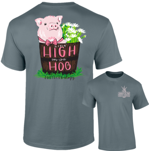 Southernology - High On The Hog Tee Shirt (Lead Time 2 Weeks)