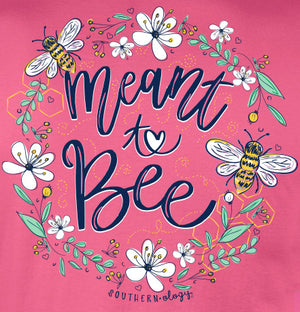 Southernology - Meant To Bee Tee Shirt (Lead Time 2 Weeks)