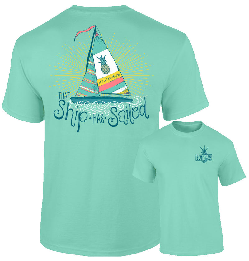 Southernology - That Ship Has Sailed Tee Shirt (Lead Time 2 Weeks)