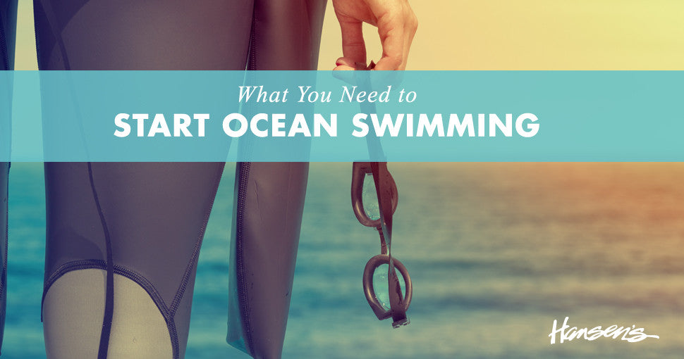 a6a08529ea4b What You Need to Start Ocean Swimming