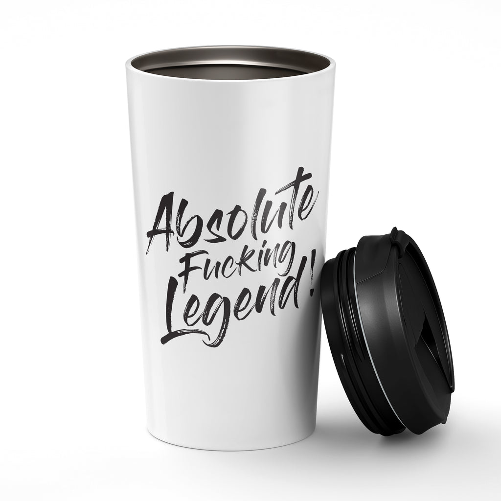 Absolute Fucking Legend. Stainless Steel Tumbler - Needs & Wishes Art