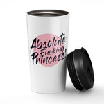Absolute Fucking Princess. Stainless Steel Tumbler - Needs & Wishes Art