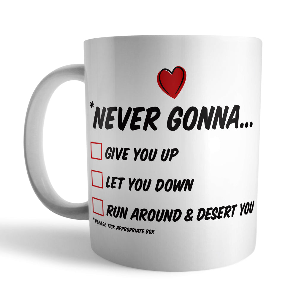 Romantic Rick Astley Lyrics Ceramic Mug - Needs & Wishes Art