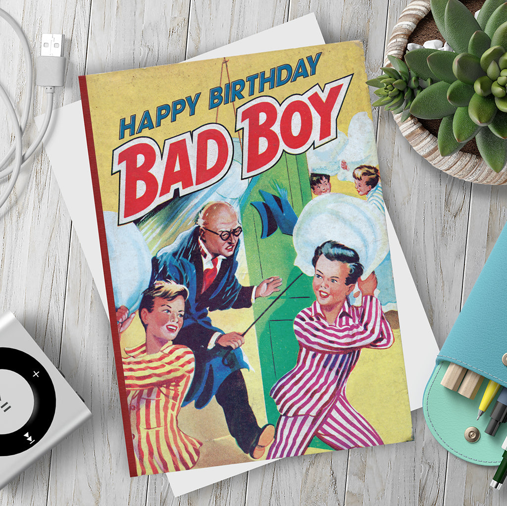 Happy Birthday Bad Boy. Birthday Card. - Needs & Wishes Art