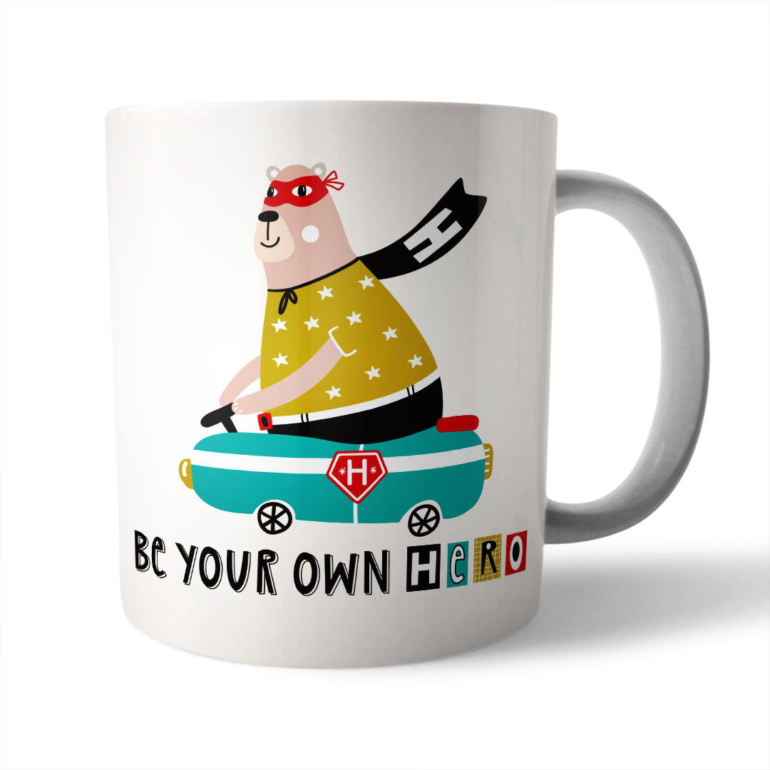 Be your own Hero Ceramic Mug - Needs & Wishes Art
