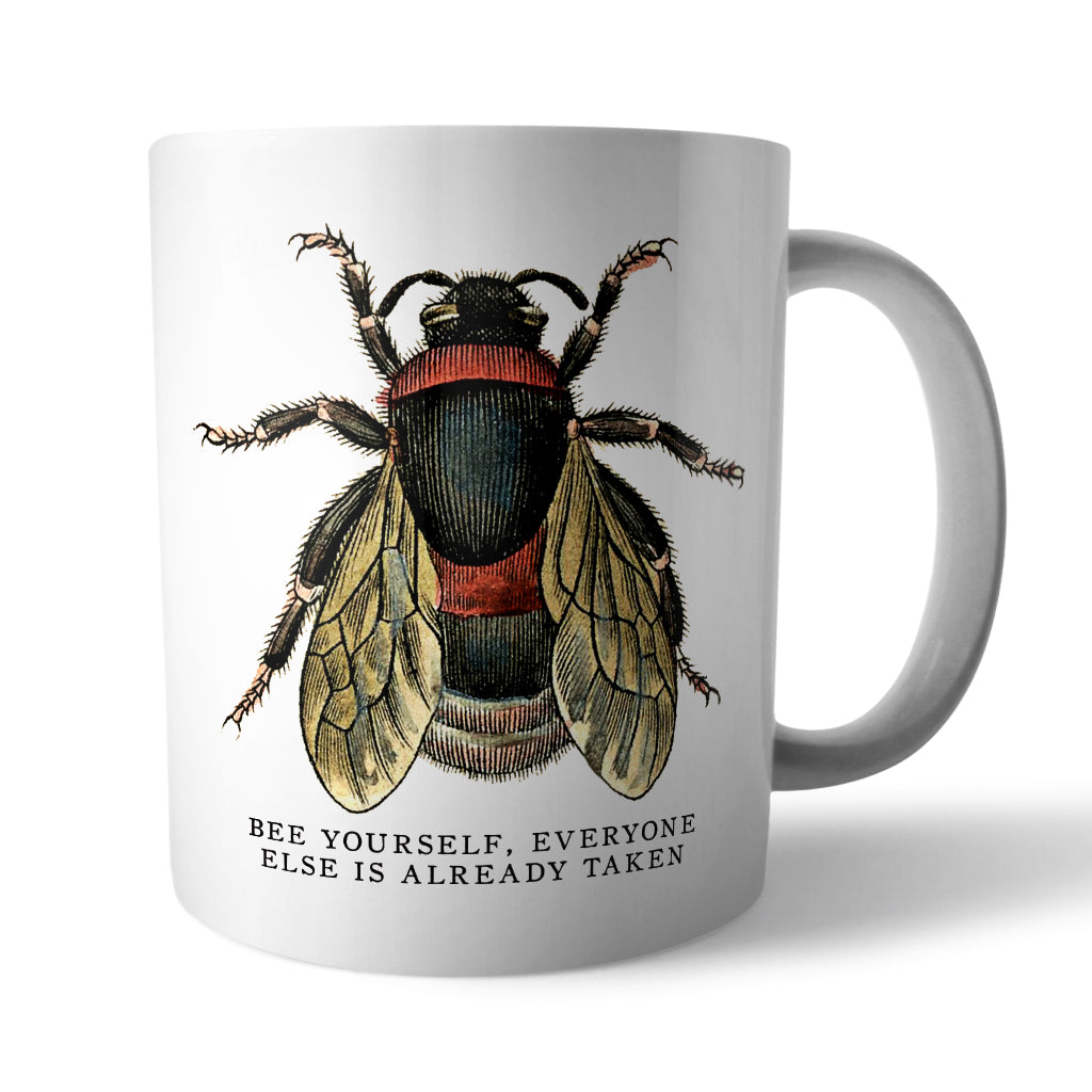 Bee Yourself Ceramic Mug - Needs & Wishes Art
