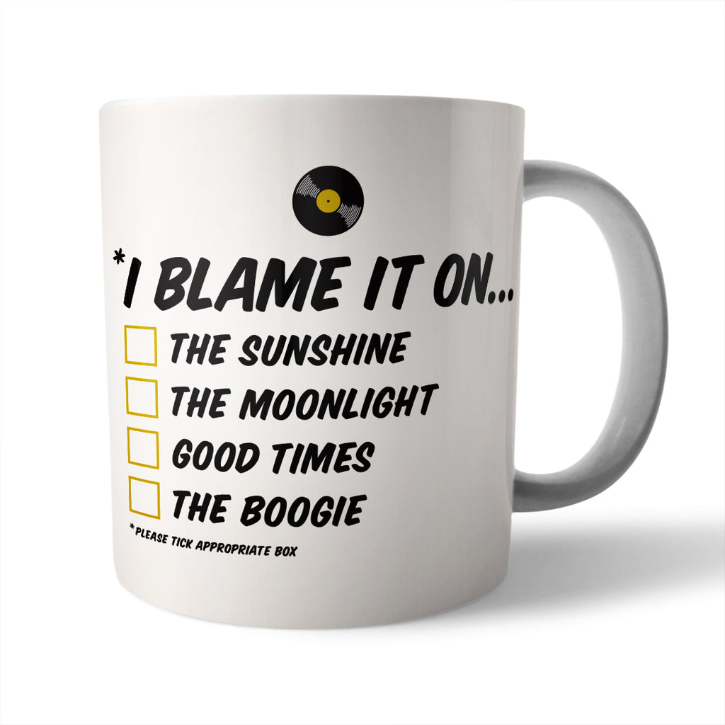 Blame it in The Boogie Lyrics Ceramic Mug - Needs & Wishes Art