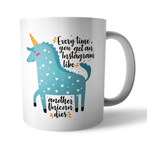 Insta Unicorn Ceramic Mug - Needs & Wishes Art