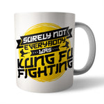 Kung Fu Fighting Ceramic Mug - Needs & Wishes Art