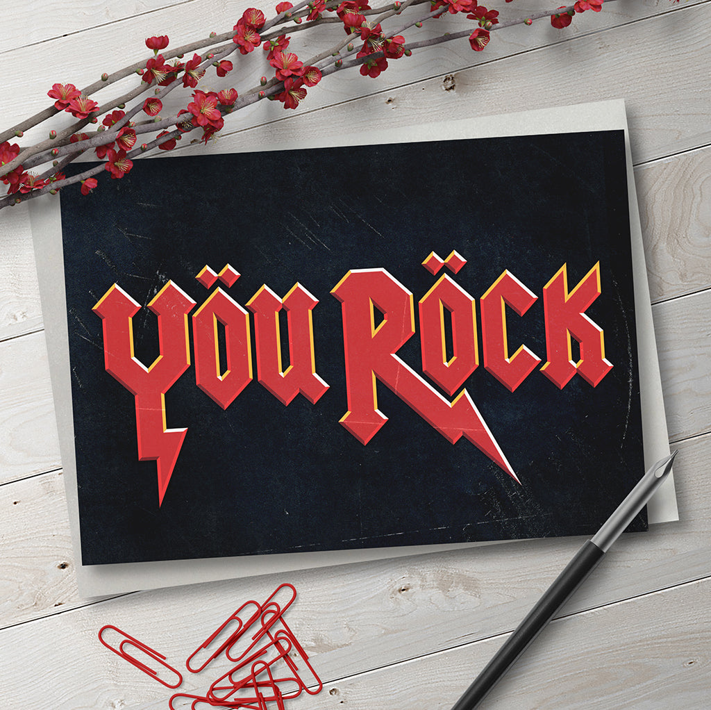 You Rock. Greetings Card. - Needs & Wishes Art