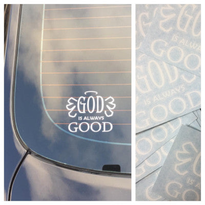 Godly Creations Clothing's God Is Always Good Car Decal