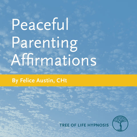 Peaceful Parenting Affirmations