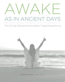 Package 1: Kundalini Yoga 101 +  Awake As In Ancient Days