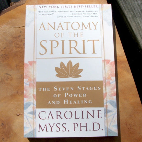 Anatomy of the Spirit Caroline Myss