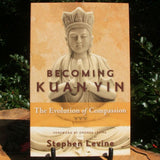 Becoming Kwan Yin Stephen Levine